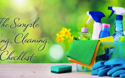 The Simple Spring Cleaning Checklist
